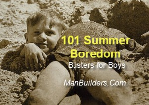 summer boredom busters for boys